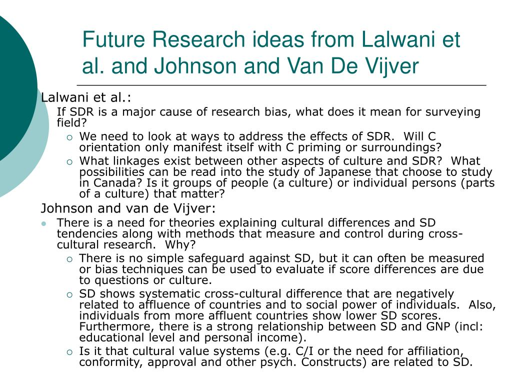 Future Research ideas from Lalwani et al. and Johnson and Van De Vijver