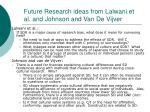 future research ideas from lalwani et al and johnson and van de vijver