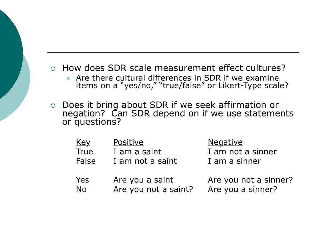 How does SDR scale measurement effect cultures?
