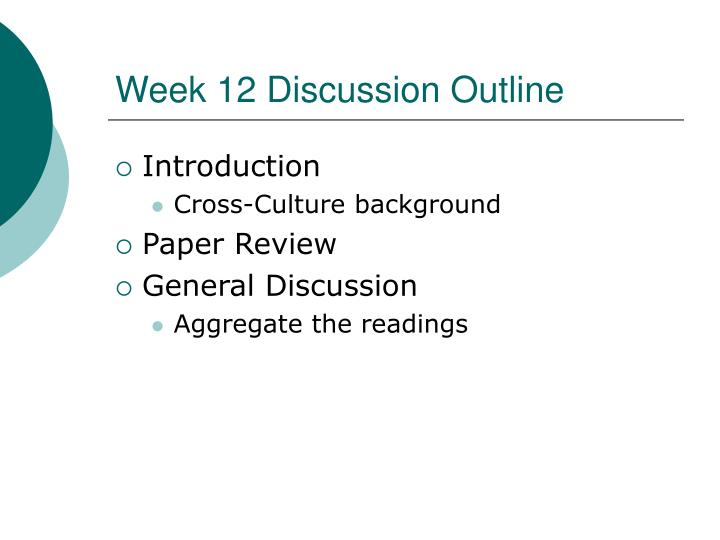 Week 12 discussion outline l.jpg