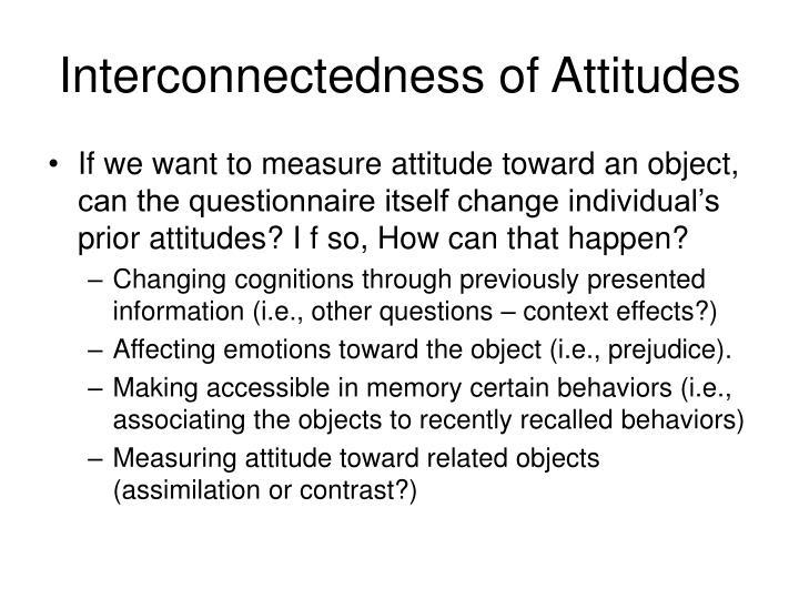 Interconnectedness of Attitudes