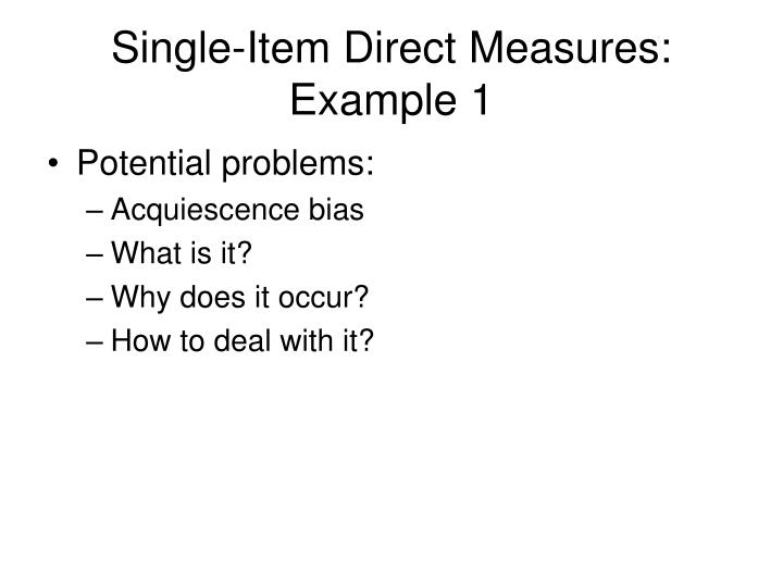 Single-Item Direct Measures: Example 1