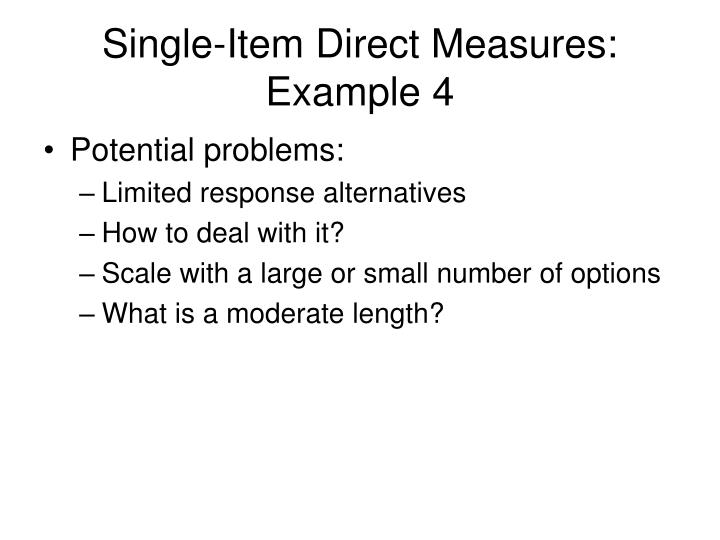 Single-Item Direct Measures: Example 4