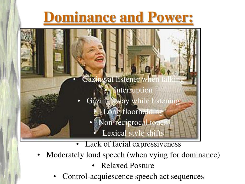 Dominance and Power:
