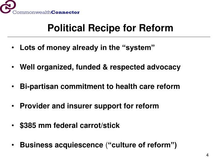 Political Recipe for Reform