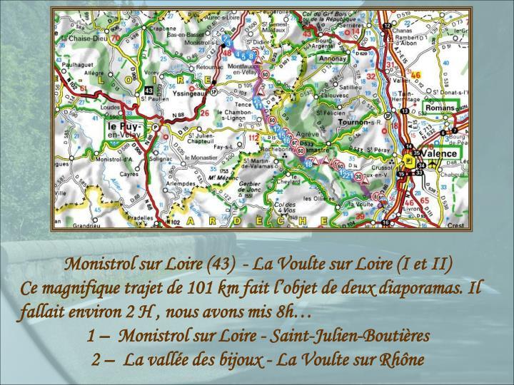 Monistrol sur Loire (43)  - La Voulte sur Loire (I et II)