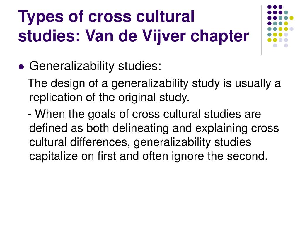 Types of cross cultural studies: Van de Vijver chapter