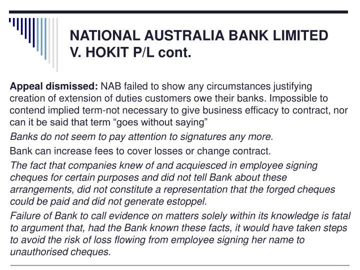 NATIONAL AUSTRALIA BANK LIMITED V. HOKIT P/L cont.