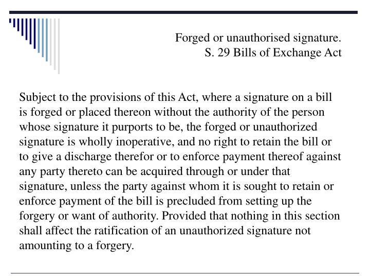 Forged or unauthorised signature.