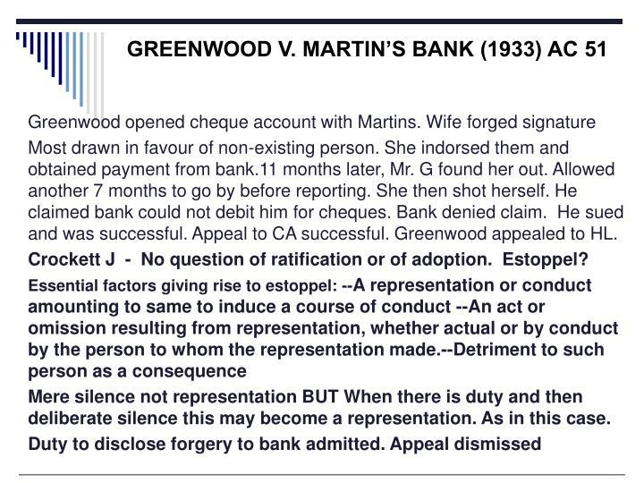 GREENWOOD V. MARTIN'S BANK (1933) AC 51