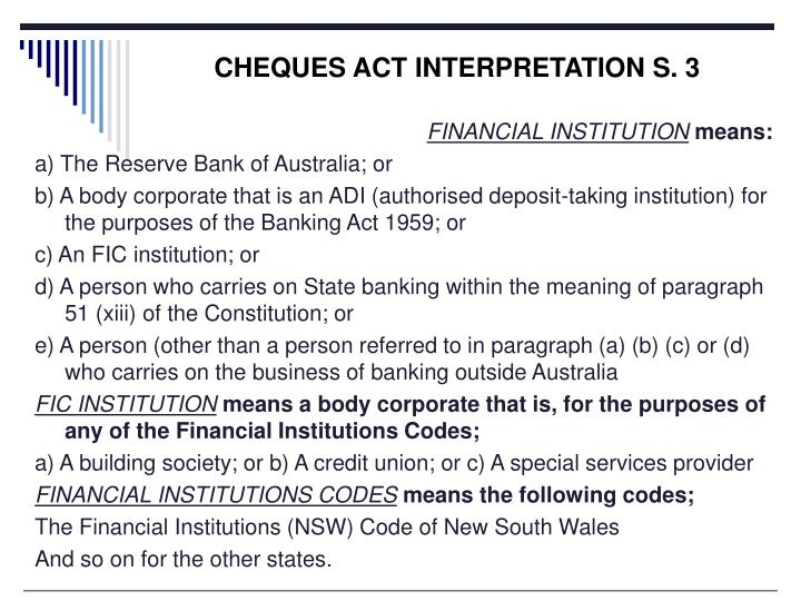 CHEQUES ACT INTERPRETATION S. 3