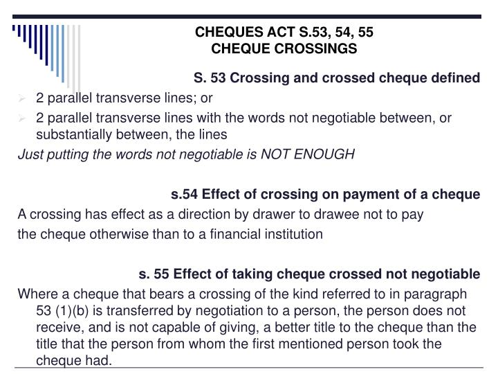 CHEQUES ACT S.53, 54, 55