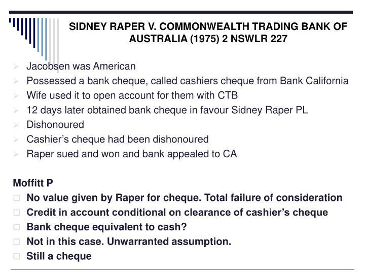 SIDNEY RAPER V. COMMONWEALTH TRADING BANK OF AUSTRALIA (1975) 2 NSWLR 227