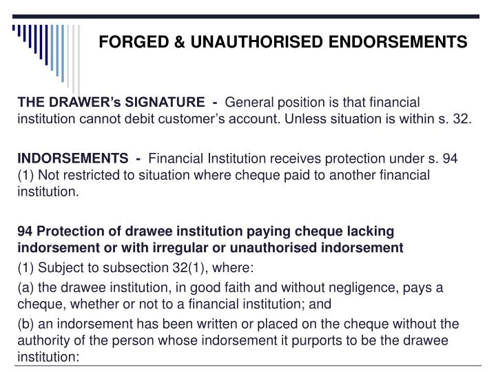 FORGED & UNAUTHORISED ENDORSEMENTS