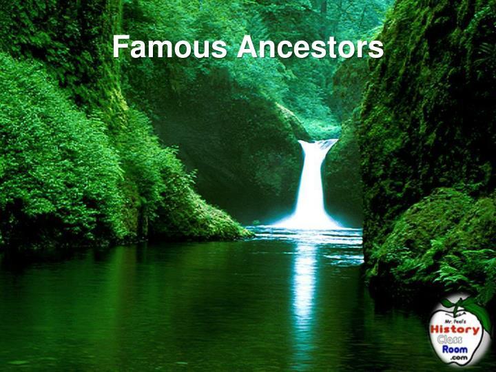 Famous Ancestors