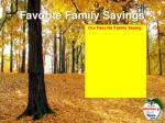 favorite family sayings