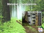 maternal grandparents