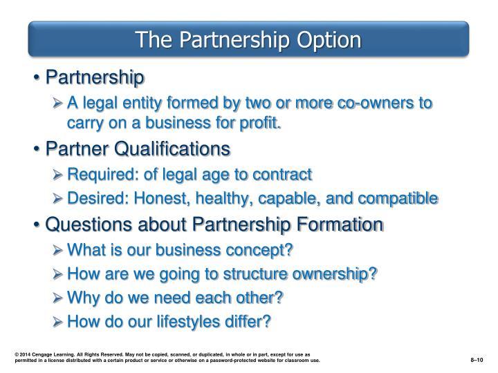 The Partnership Option