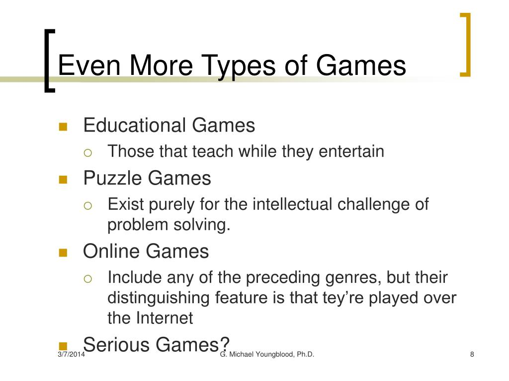 Even More Types of Games