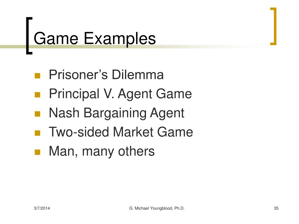 Game Examples