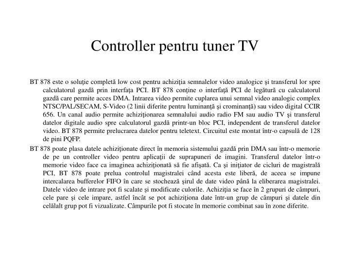 Controller pentru tuner TV
