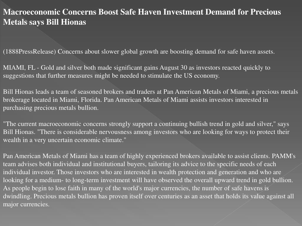 Macroeconomic Concerns Boost Safe Haven Investment Demand for Precious Metals says Bill Hionas