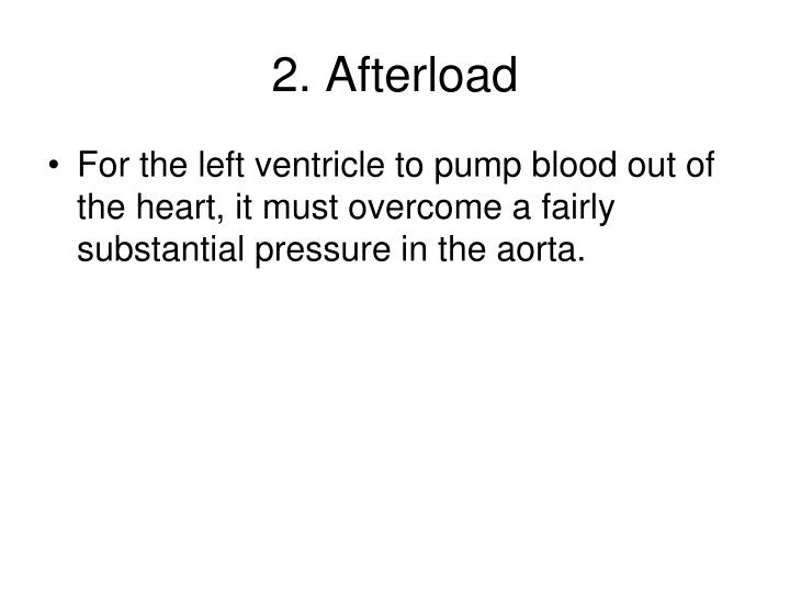 2. Afterload