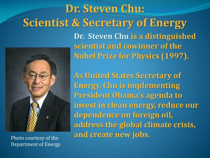 Dr. Steven Chu: