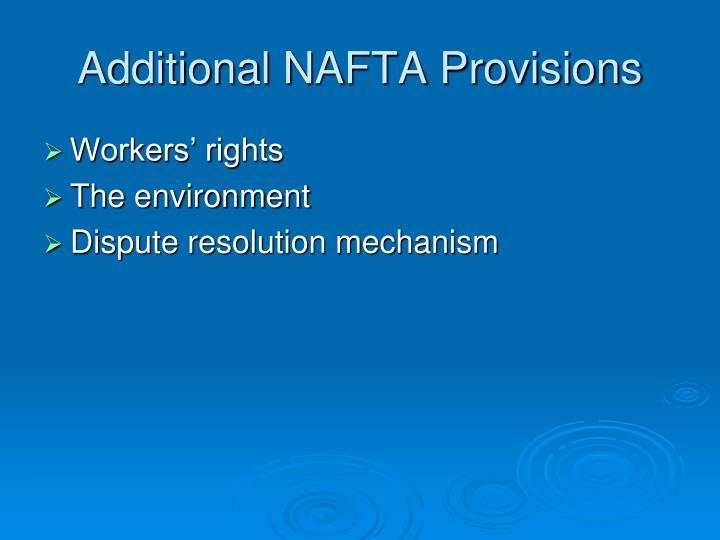 Additional NAFTA Provisions