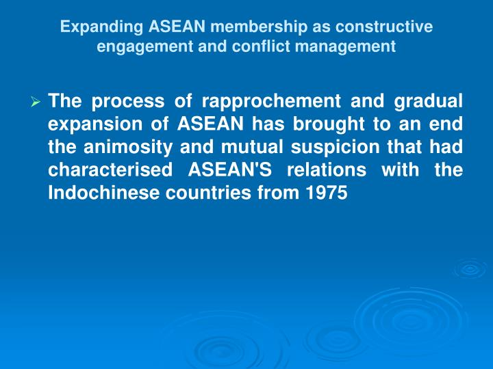 Expanding ASEAN membership as constructive engagement and conflict management