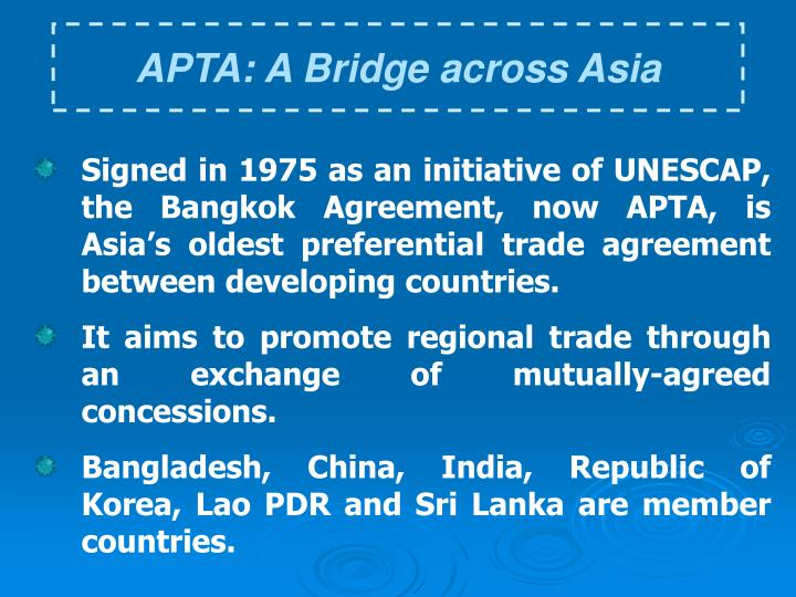 APTA: A Bridge across Asia