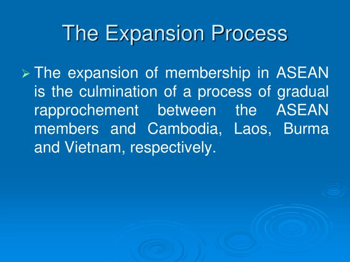 The Expansion Process
