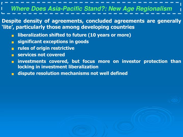 Where Does Asia-Pacific Stand?: New Age Regionalism