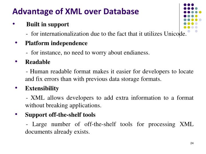 Advantage of XML over Database