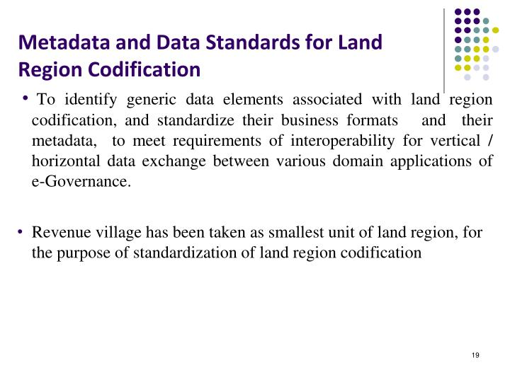 Metadata and Data Standards for Land Region Codification
