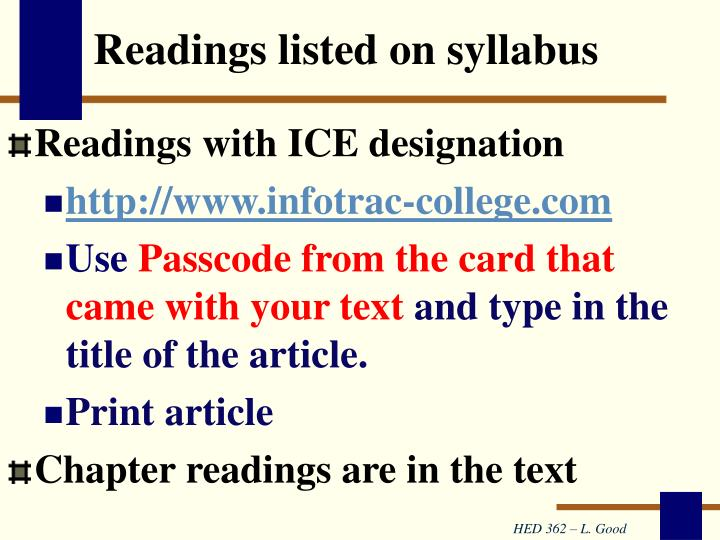 Readings listed on syllabus