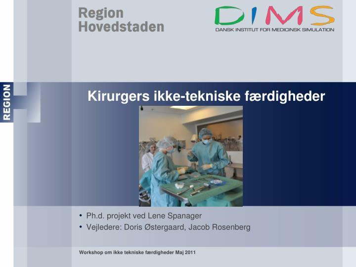 Kirurgers ikke-tekniske færdigheder