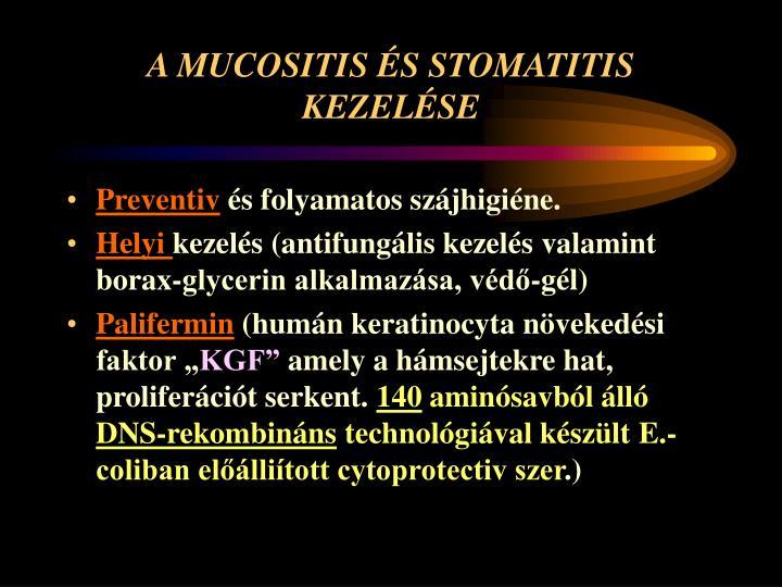 A MUCOSITIS ÉS STOMATITIS KEZELÉSE