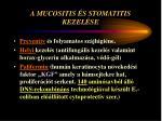 a mucositis s stomatitis kezel se