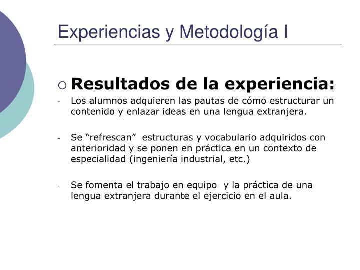 Experiencias y Metodología I