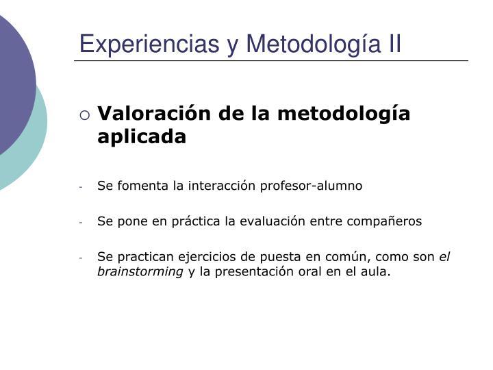 Experiencias y Metodología II