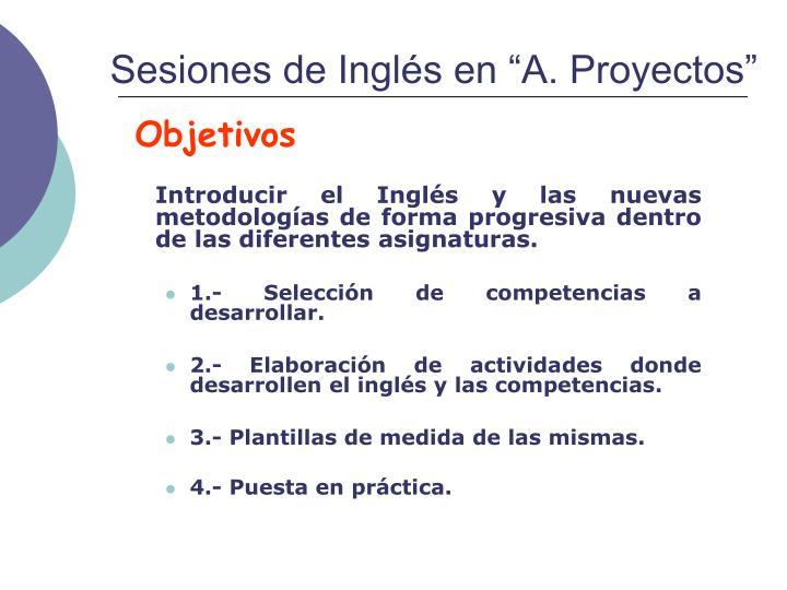 """Sesiones de Inglés en """"A. Proyectos"""""""