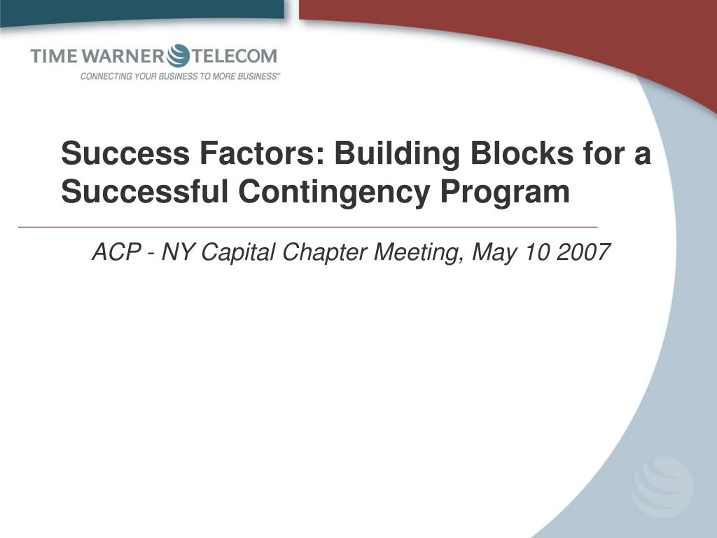 Success Factors: Building Blocks for a Successful Contingency Program