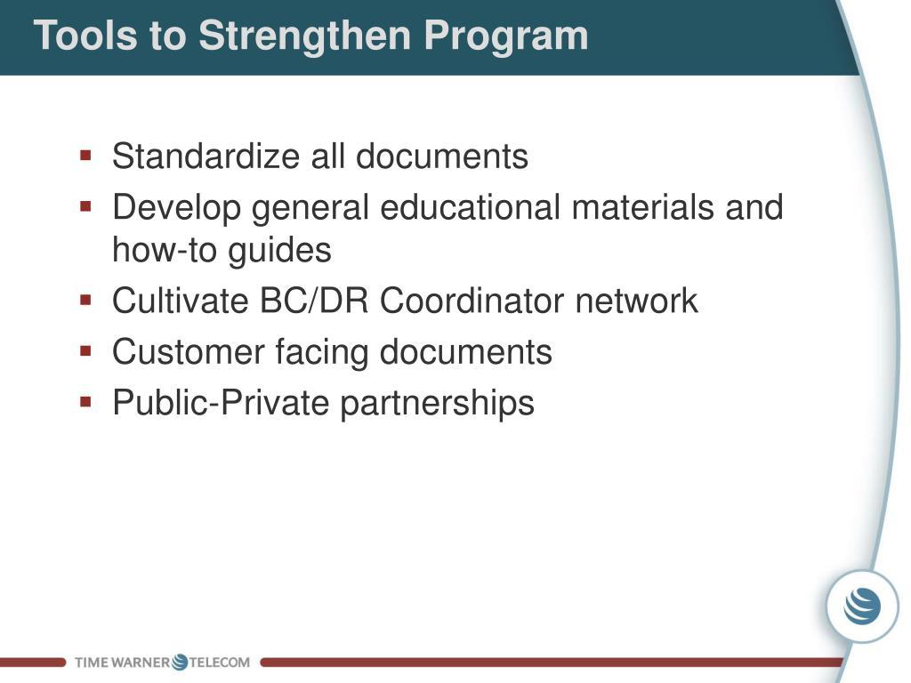 Tools to Strengthen Program