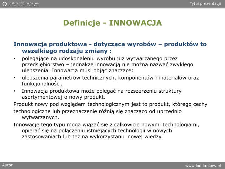 Definicje - INNOWACJA