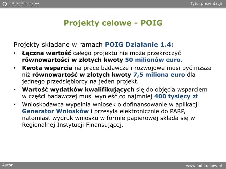 Projekty celowe - POIG