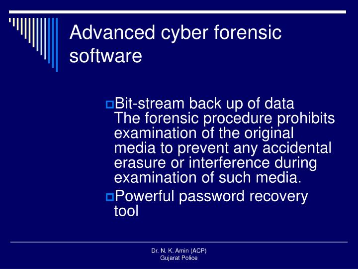 Advanced cyber forensic software