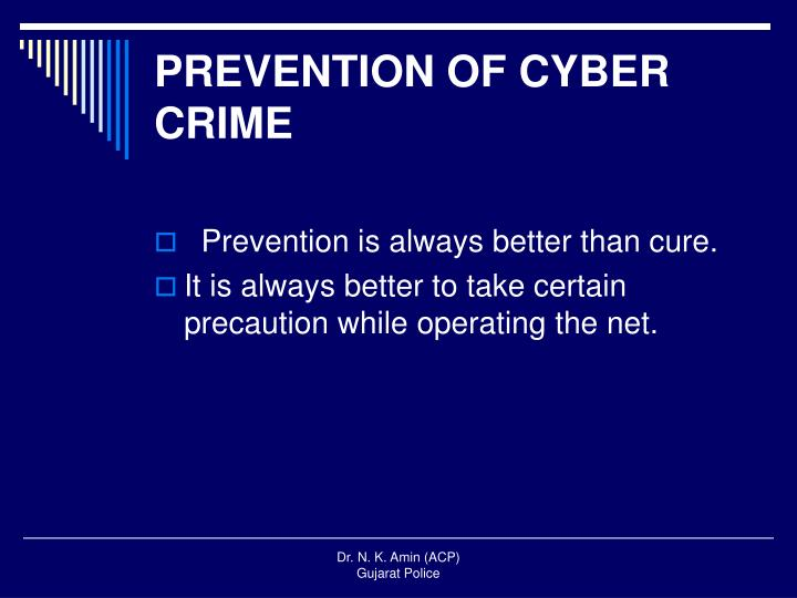 PREVENTION OF CYBER CRIME