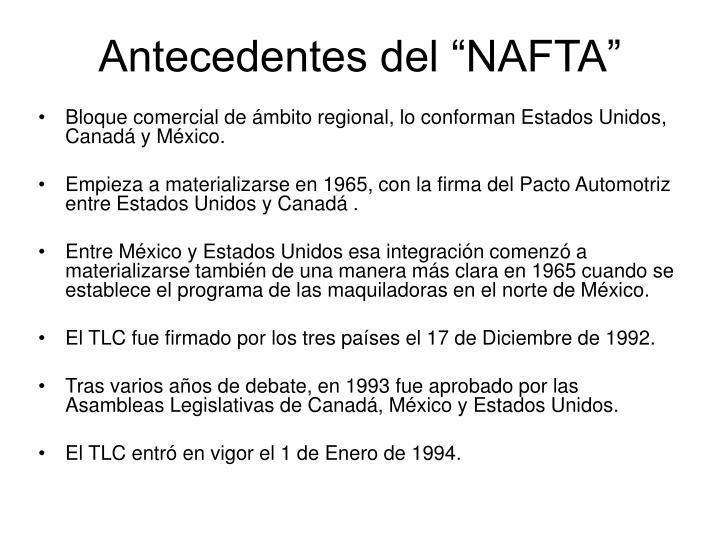 """Antecedentes del """"NAFTA"""""""