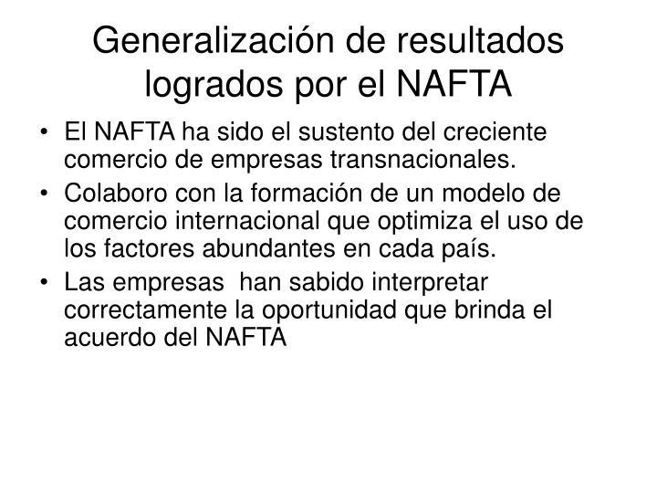 Generalización de resultados logrados por el NAFTA